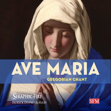 Seraphic Fire: AVE MARIA - Gregorian Chant (SFM SFMCD12)