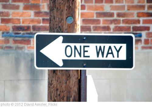 'One Way Sign' photo (c) 2012, David Amsler - license: http://creativecommons.org/licenses/by/2.0/