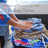 Montessori Practical Life: Folding Clothes