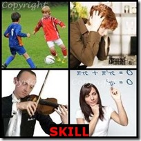 SKILL- 4 Pics 1 Word Answers 3 Letters