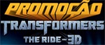 promocao transformers the ride 3d
