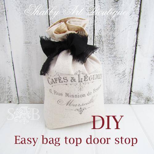 DIY ~ easy bag top door stop - Shabby Art Boutique