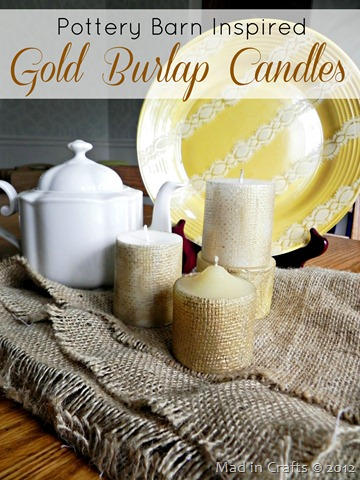 Pottery Barn Inspired Gold Burlap Candles