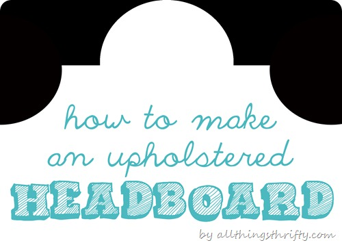 How To Make Upholstered Headboards