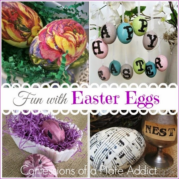 CONFESSIONS OF A PLATE ADDICT Fun with Easter Eggs