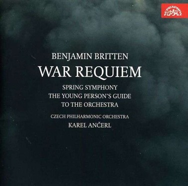 Benjamin Britten: WAR REQUIEM & Other Works (Supraphon SU 4135-2)