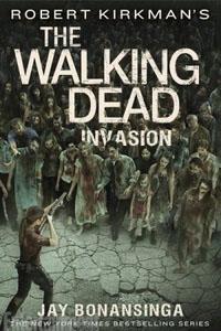 The Walking Dead - Invasão, por Jay Bonansinga