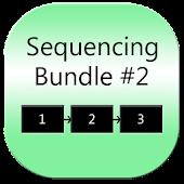 Sequencing Tasks: Bundle #2
