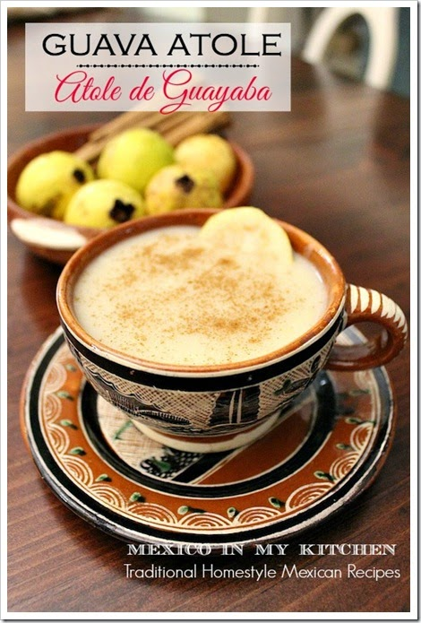 Guava Atole | Mexican Recipes