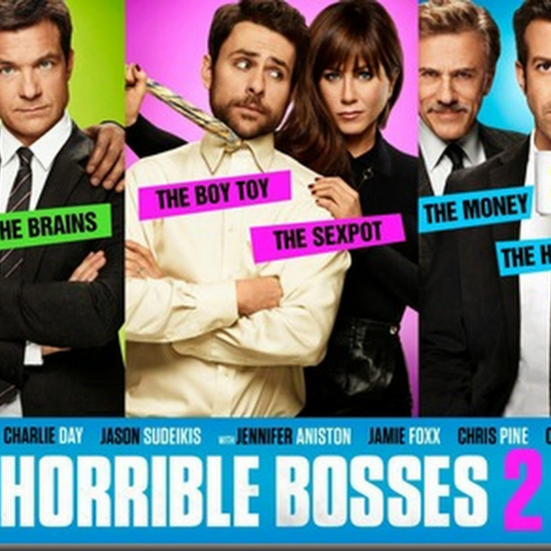 "Cast of ""Horrible Bosses 2"" Together in Main Poster"