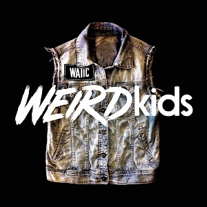 00 We Are The In Crowd - Weird Kids_Cover_web.jpg