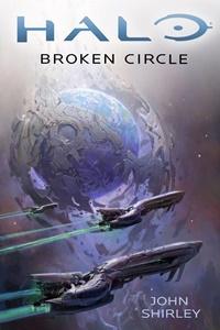 Halo: Broken Circle, por John Shirley
