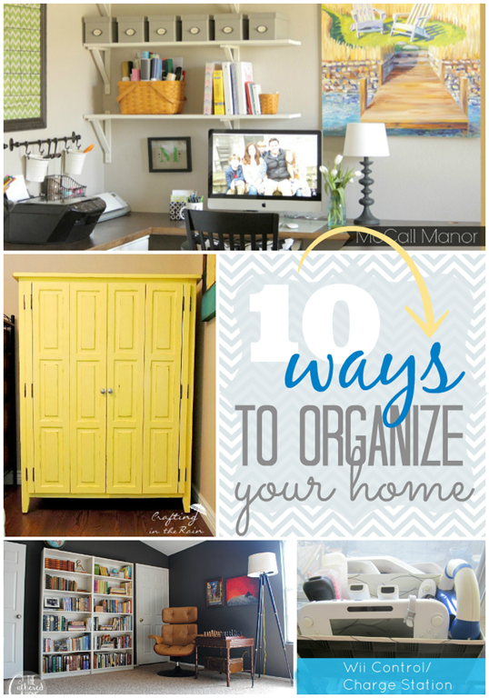 10 ways to organize your home at GingerSnapCrafts.com #linkparty #features