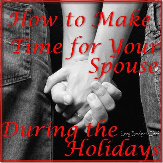 how to make time for your spouse during the holidays