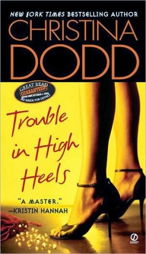 Reseña: Trouble In High Heels (Christina Dodd)