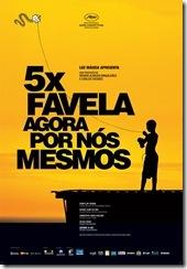 Cinco Vezes Favela - Agora Por Nós Mesmos (cartaz do filme)