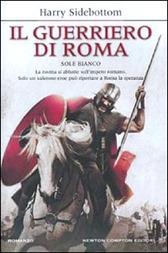 Sole bianco (Il guerriero di Roma) - H. Sidebottom