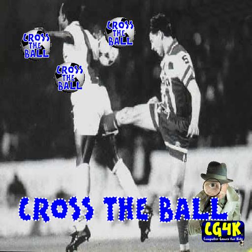 Cross The Ball