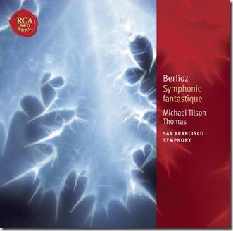 Berlioz Fantastica Tilson Thomas