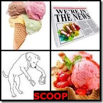 SCOOP- 4 Pics 1 Word Answers 3 Letters