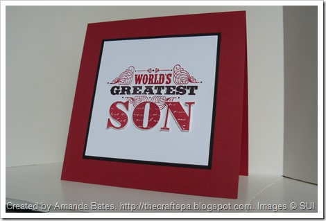 Worlds Greatest Son, Amanda Bates, The Craft Spa, ind. Stampin Up UK Demonstrator 070 (2)