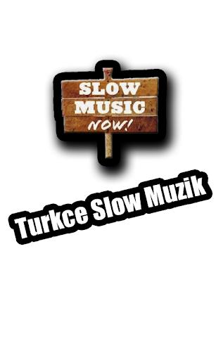 Türkçe Slow Müzik