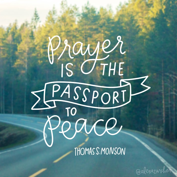 Prayer is the passport to peace