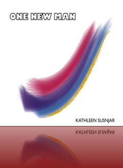 Kathleen Susnjar - One New Man