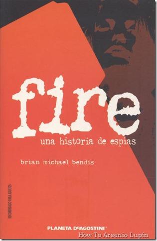 2011-10-19 - Fire - Una historia de espías