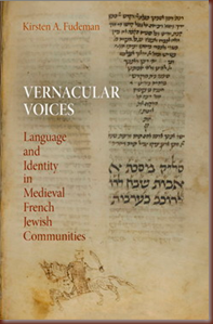 Vernacular Voices - Language and Identity in Medieval French Jewish Communities