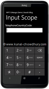WP7.1 Demo - InputScope (TelephoneCountryCode)