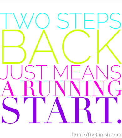 Sometimes a set back is really the best way to move forward - handling running injuries tips