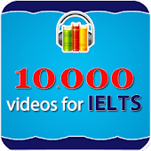 10000 Videos Learning IELTS