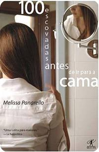 Cem escovadas antes de ir para a cama - Melissa Panarello