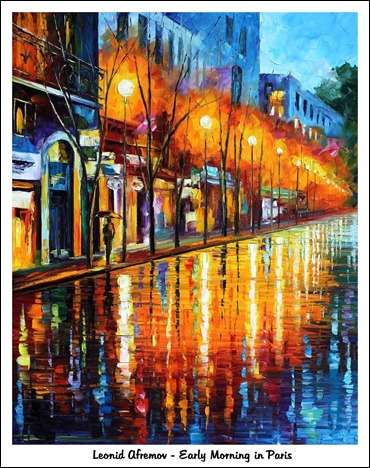 Leonid Afremov - Early Morning in Paris