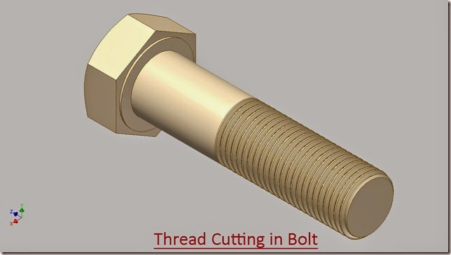 Thread Cutting in Bolt