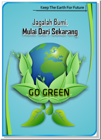 Bimasakti45 Blog Tutorial Sederhana Membuat Poster Go Green