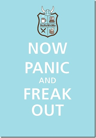 Now Panic and Freak Out NaNoWriMo