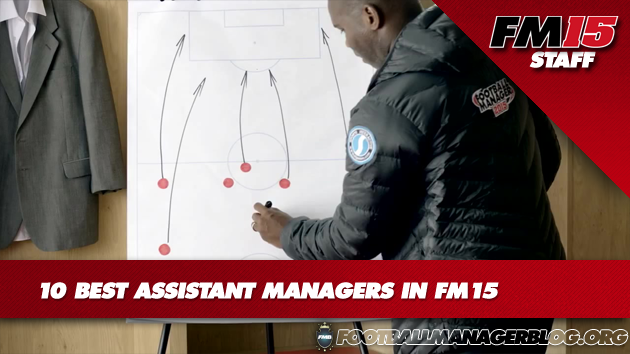 Best Assistant Managers in Football Manager 2015