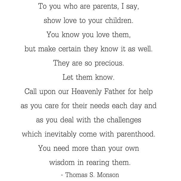 wisdom in parenthood -- monson
