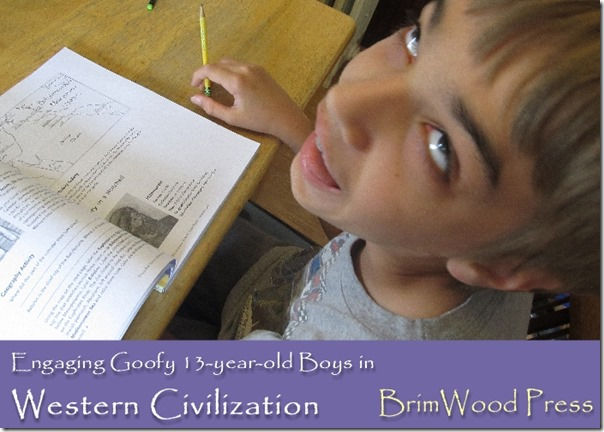 Engage a 13-year-old in Western Civilization with BrimWoodPress