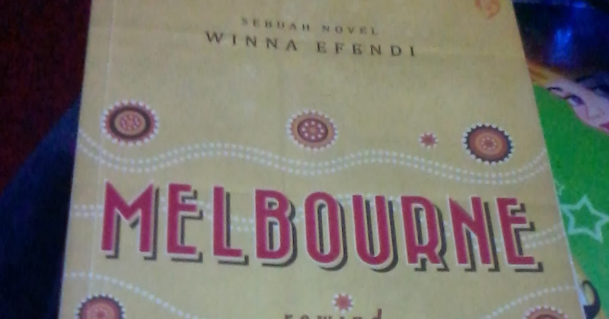Novel Melbourne Winna Efendi Pdf