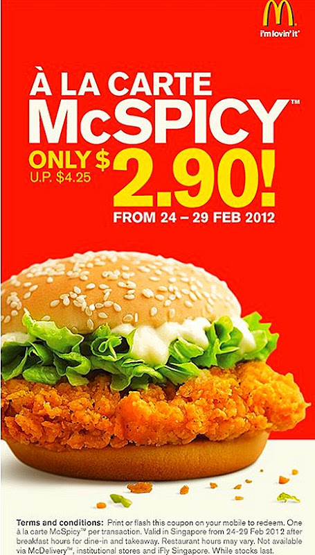 MCDONALDS McSPICY CHICKEN BURGER Singapore OFFER Print or Flash the coupon on your mobile enjoy offer after breakfast hours