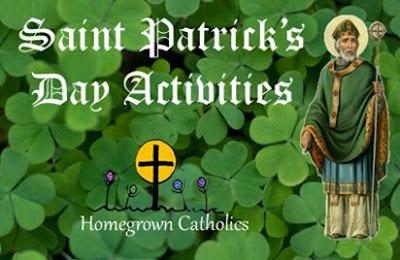 Homegrown Catholics - St Patricks Day Activities