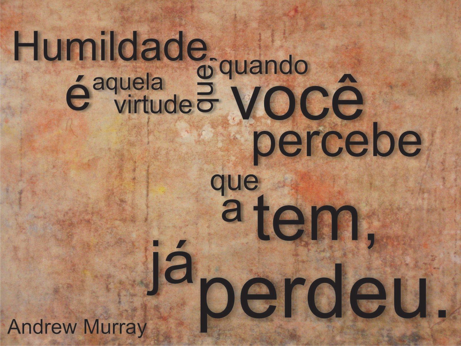 Frases De Humildade: MEUS QUERIDOS PRETOS VELHOS: FALANDO SOBRE A HUMILDADE