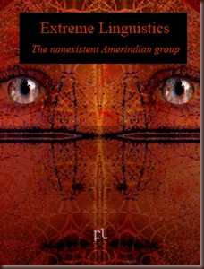 Extreme Linguistics - The Nonexistent Amerindian Group Cover