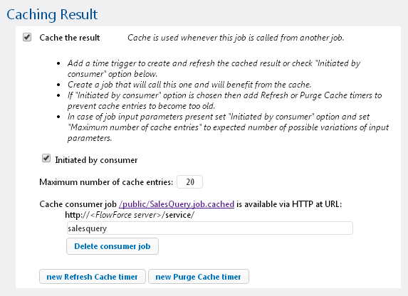FlowForce Server result cache definition