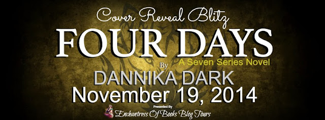 #CoveReveal: Four Days by Dannika Dark