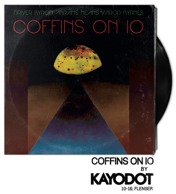 Coffins on Io by Kayo Dot
