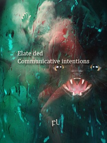 Communicative Intentions - Elate ded Cover